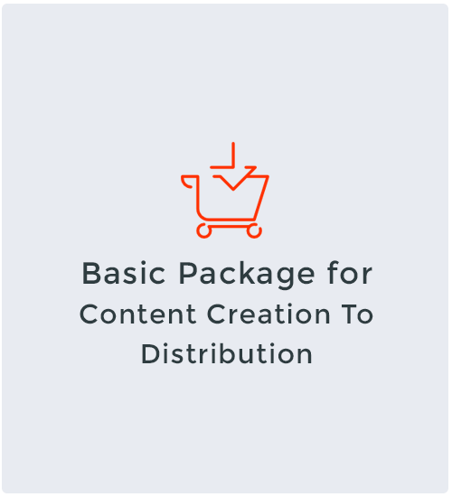 Basic Package for Content Creation To Distribution