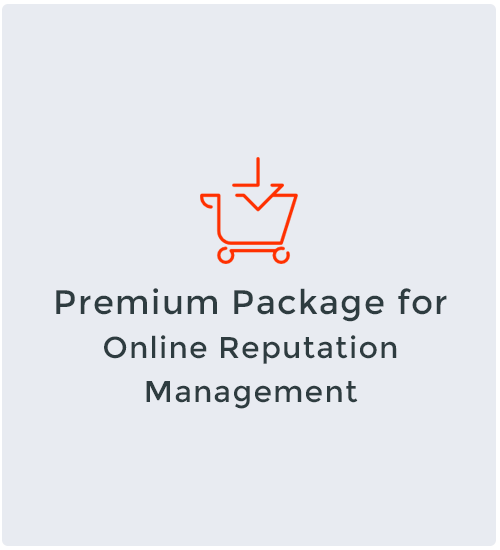 Premium Package for Online Reputation Management