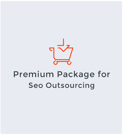 Premium Package for Seo Outsourcing