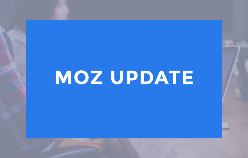 Know About Latest Moz Update of February 2018